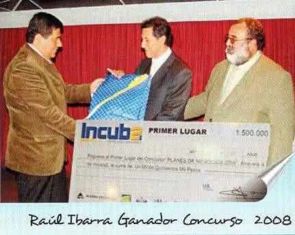 """Agosto de 2008, 1° Lugar """"Concurso Atrévete a Emprender"""" - Incuba2"""